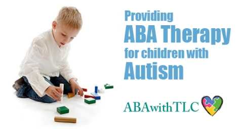 "Image is a small boy playing with blocks. The image reads: Providing ABA therapy for Children with Autism."" ABAwithTLC."